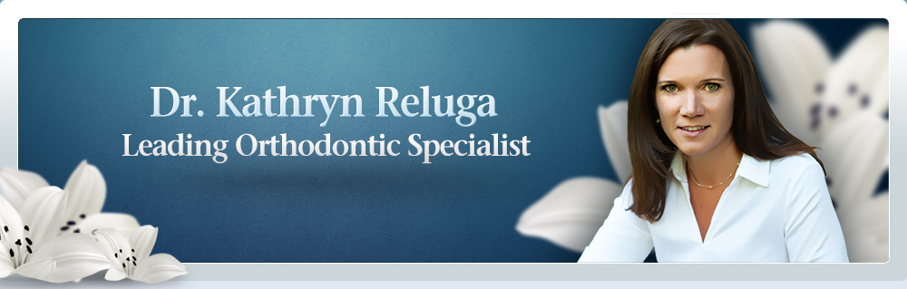 Dr. Kathryn Reluga Leading Orthodontic Specialist